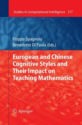 European and Chinese Cognitive Styles and their Impact on Teaching Mathematics - Studies in Computational Intelligence 277 (Paperback)