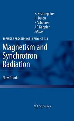 Magnetism and Synchrotron Radiation: New Trends - Springer Proceedings in Physics 133 (Paperback)