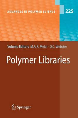 Polymer Libraries - Advances in Polymer Science 225 (Paperback)