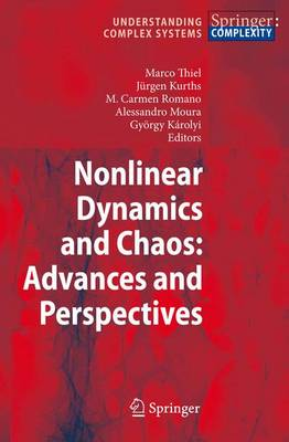 Nonlinear Dynamics and Chaos: Advances and Perspectives - Understanding Complex Systems (Paperback)