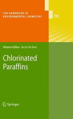 Chlorinated Paraffins - The Handbook of Environmental Chemistry 10 (Paperback)
