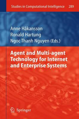 Agent and Multi-agent Technology for Internet and Enterprise Systems - Studies in Computational Intelligence 289 (Paperback)
