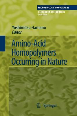 Amino-Acid Homopolymers Occurring in Nature - Microbiology Monographs 15 (Paperback)