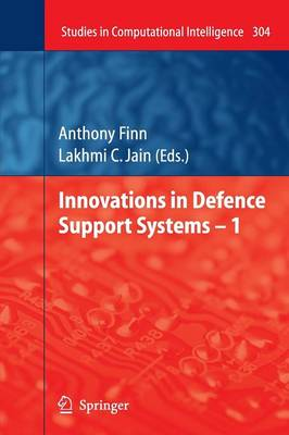 Innovations in Defence Support Systems - 1 - Studies in Computational Intelligence 304 (Paperback)