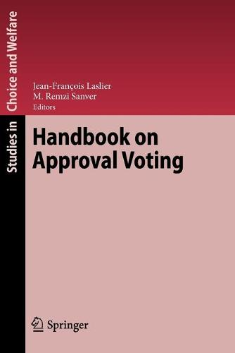 Handbook on Approval Voting - Studies in Choice and Welfare (Paperback)