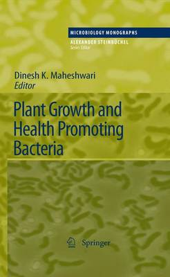 Plant Growth and Health Promoting Bacteria - Microbiology Monographs 18 (Paperback)