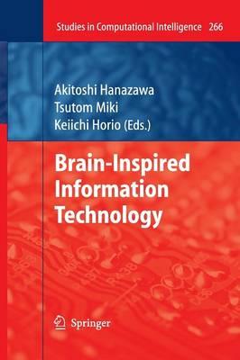 Brain-Inspired Information Technology - Studies in Computational Intelligence 266 (Paperback)