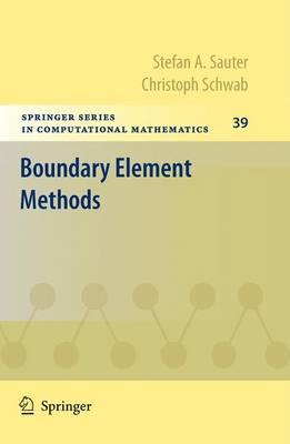 Boundary Element Methods - Springer Series in Computational Mathematics 39 (Paperback)