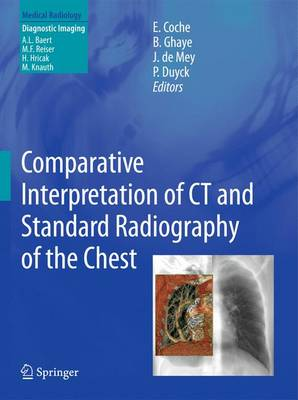 Comparative Interpretation of CT and Standard Radiography of the Chest - Diagnostic Imaging (Paperback)