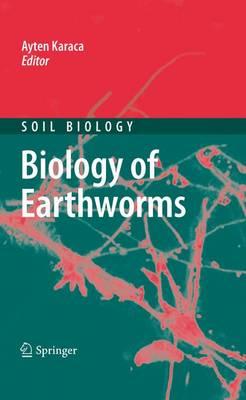 Biology of Earthworms - Soil Biology 24 (Paperback)