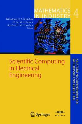 Scientific Computing in Electrical Engineering: Proceedings of the SCEE-2002 Conference Held in Eindhoven - Mathematics in Industry / the European Consortium for Mathematics in Industry 4 (Paperback)