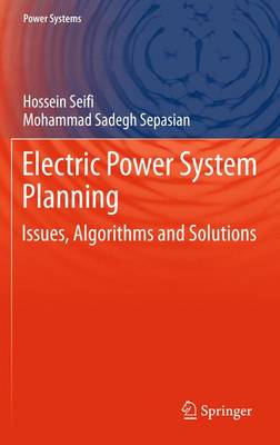 Electric Power System Planning: Issues, Algorithms and Solutions (Paperback)