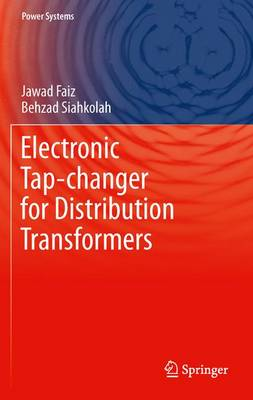 Electronic Tap-changer for Distribution Transformers - Power Systems 2 (Paperback)