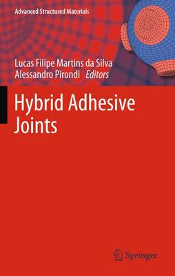 Hybrid Adhesive Joints - Advanced Structured Materials 6 (Paperback)