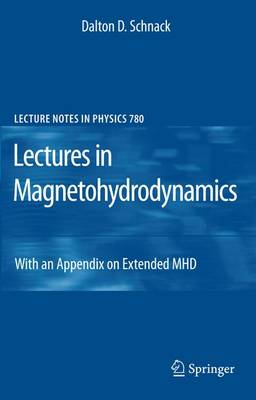 Lectures in Magnetohydrodynamics: With an Appendix on Extended MHD - Lecture Notes in Physics 780 (Paperback)