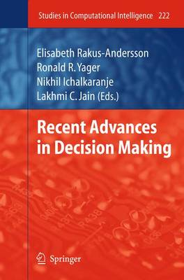 Recent Advances in Decision Making - Studies in Computational Intelligence 222 (Paperback)
