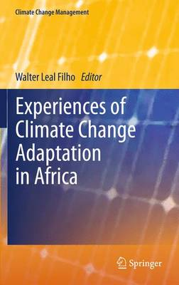 Experiences of Climate Change Adaptation in Africa - Climate Change Management (Paperback)