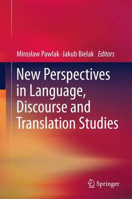New Perspectives in Language, Discourse and Translation Studies - Second Language Learning and Teaching (Paperback)