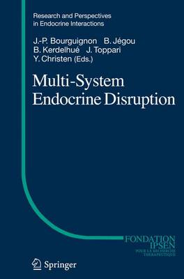 Multi-System Endocrine Disruption - Research and Perspectives in Endocrine Interactions (Paperback)