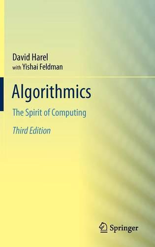 Algorithmics: The Spirit of Computing (Hardback)