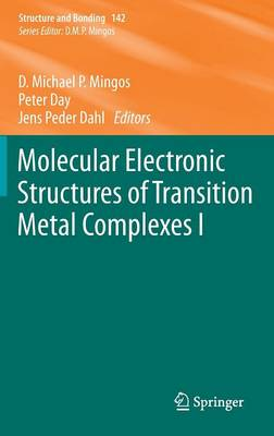 Molecular Electronic Structures of Transition Metal Complexes I - Structure and Bonding 142 (Hardback)