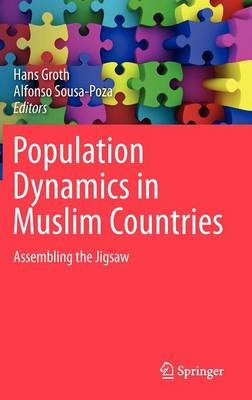 Population Dynamics in Muslim Countries: Assembling the Jigsaw (Hardback)