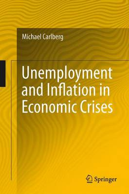 Unemployment and Inflation in Economic Crises (Hardback)