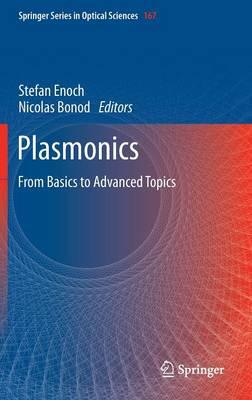 Plasmonics: From Basics to Advanced Topics - Springer Series in Optical Sciences 167 (Hardback)