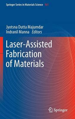 Laser-Assisted Fabrication of Materials - Springer Series in Materials Science 161 (Hardback)