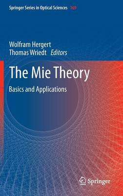 The Mie Theory: Basics and Applications - Springer Series in Optical Sciences 169 (Hardback)