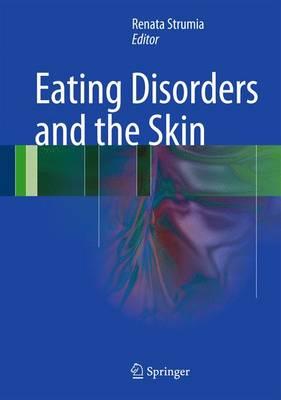 Eating Disorders and the Skin (Hardback)