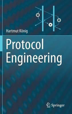 Protocol Engineering (Hardback)