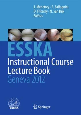 ESSKA Instructional Course Lecture Book: Geneva 2012 (Hardback)