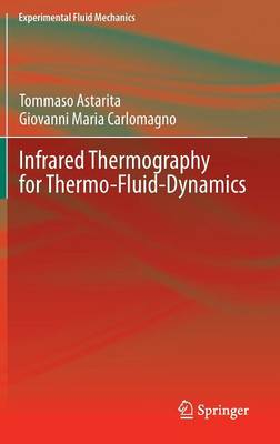 Infrared Thermography for Thermo-Fluid-Dynamics - Experimental Fluid Mechanics (Hardback)