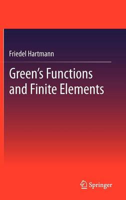 Green's Functions and Finite Elements (Hardback)