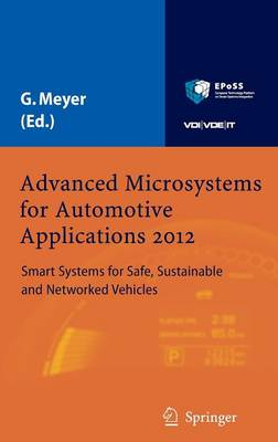 Advanced Microsystems for Automotive Applications 2012: Smart Systems for Safe, Sustainable and Networked Vehicles (Hardback)