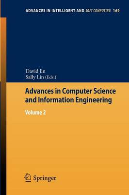 Advances in Computer Science and Information Engineering: Volume 2 - Advances in Intelligent and Soft Computing 169 (Paperback)