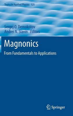 Magnonics: From Fundamentals to Applications - Topics in Applied Physics 125 (Hardback)