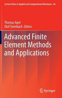 Advanced Finite Element Methods and Applications - Lecture Notes in Applied and Computational Mechanics 66 (Hardback)