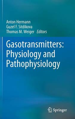 Gasotransmitters: Physiology and Pathophysiology (Hardback)