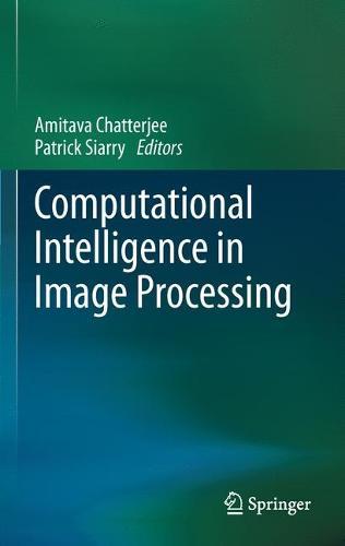 Computational Intelligence in Image Processing (Hardback)