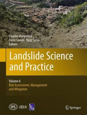 Landslide Science and Practice: Landslide Science and Practice Volume 6 (Hardback)