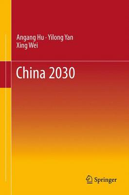 China 2030 (Hardback)