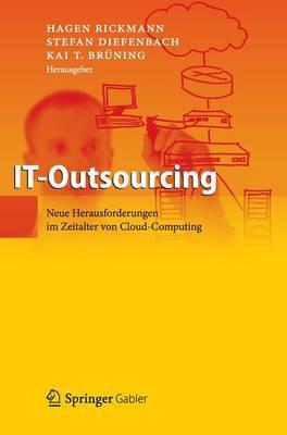 It-Outsourcing: Neue Herausforderungen Im Zeitalter Von Cloud Computing (Hardback)