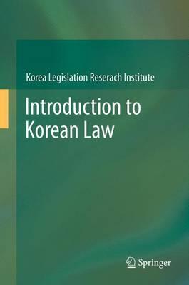 Introduction to Korean Law (Hardback)