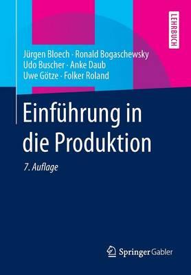 Einf hrung in Die Produktion - Springer-Lehrbuch (Paperback)