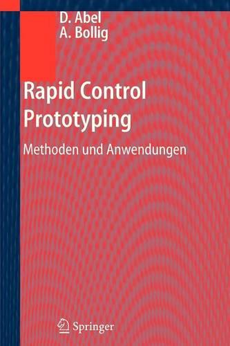 Rapid Control Prototyping: Methoden Und Anwendungen (Paperback)