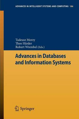Advances in Databases and Information Systems - Advances in Intelligent Systems and Computing 186 (Paperback)