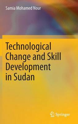 Technological Change and Skill Development in Sudan (Hardback)