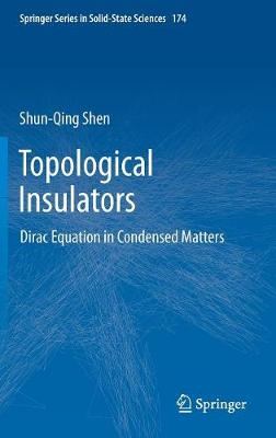 Topological Insulators: Dirac Equation in Condensed Matters - Springer Series in Solid-State Sciences 174 (Hardback)
